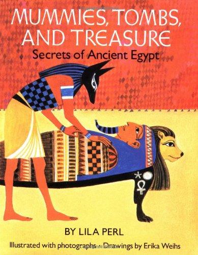 9780899194073: Mummies, Tombs, and Treasure: Secrets of Ancient Egypt