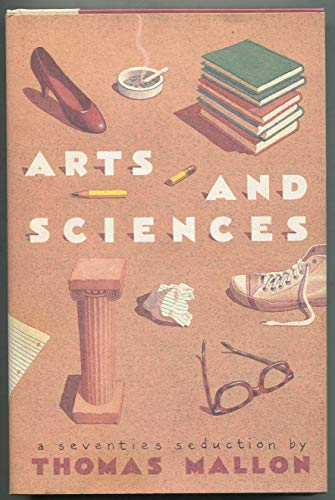 9780899194202: Arts and Sciences: A Seventies Seduction