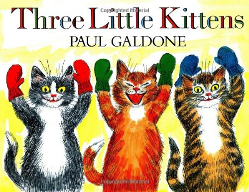 9780899194264: Three Little Kittens (Paul Galdone Classics)