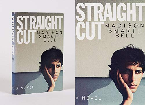 Straight Cut: Bell, Madison Smartt