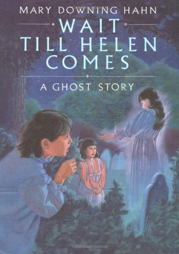 9780899194530: Wait Till Helen Comes: A Ghost Story
