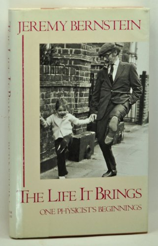 9780899194707: The Life It Brings: One Physicist's Beginnings