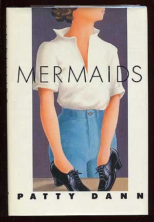 Mermaids: Patty Dann