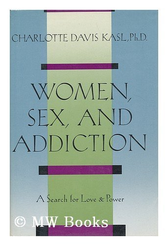 9780899195193: Women, Sex and Addiction: A Search for Love and Power