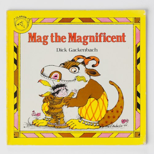 9780899195223: Mag the Magnificent: Dick Gackenbach