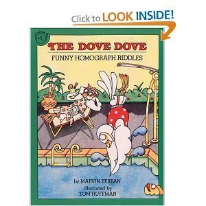 The Dove Dove: Funny Homograph Riddles: Terban, Marvin