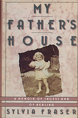 9780899197791: My Father's House: A Memoir of Incest and of Healing