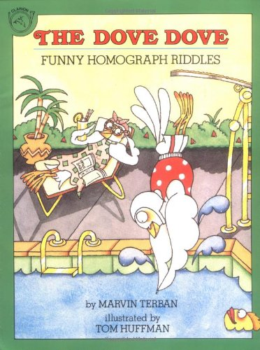 9780899198101: The Dove Dove: Funny Homograph Riddles