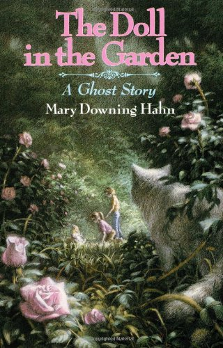 The Doll in the Garden: A Ghost Story: Hahn, Mary Downing