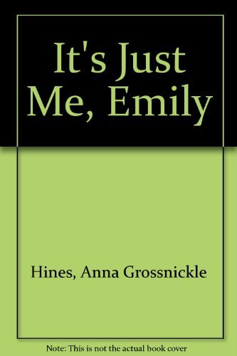9780899198538: It's Just Me, Emily