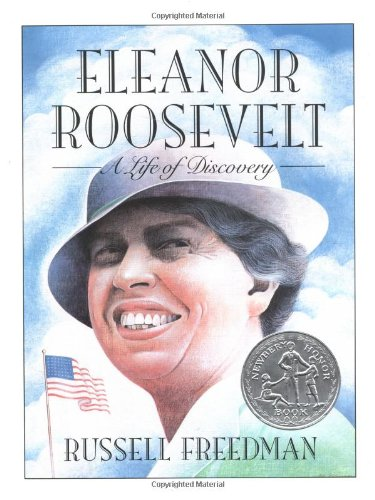 9780899198620: Eleanor Roosevelt: A Life of Discovery (Newbery Honor Book)