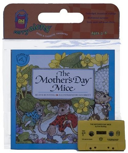 The Mother's Day Mice Book & Cassette: Bunting, Eve