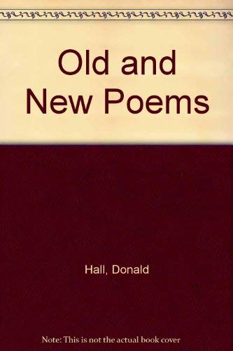 Old and New Poems.: HALL, Donald.