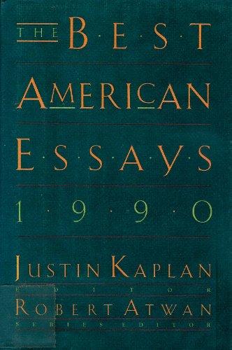 The Best American Essays 1990: Justin E. Kaplan,
