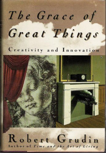 9780899199405: The Grace of Great Things: Creativity and Innovation