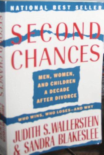 9780899199498: 2nd Chances: Men, Women and Children a Decade after Divorce