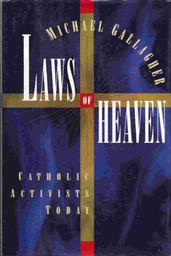 9780899199825: Laws of Heaven: Catholic Activists Today