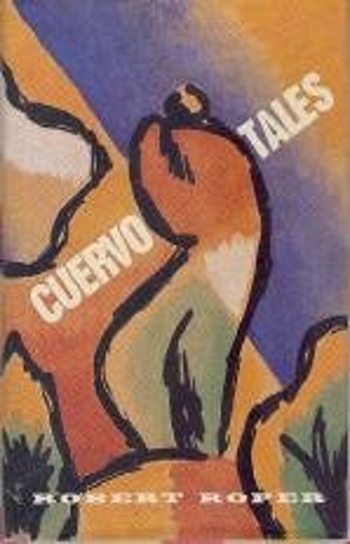Cuervo Tales: Roper, Robert