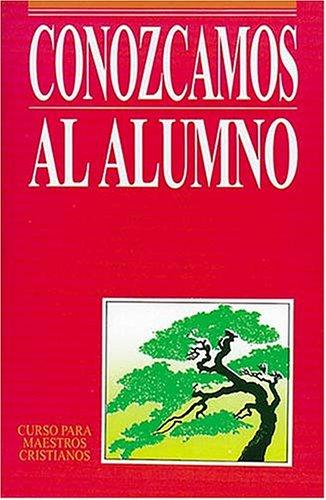 9780899220147: Conozcamos al alumno (Spanish Edition)
