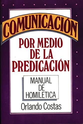 Comunicación por medio de la predicación: Orlando Costas