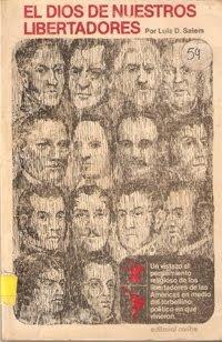 9780899220932: El Dios De Nuestros Libertadores
