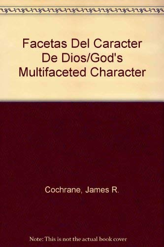 9780899221632: Facetas Del Caracter De Dios/God's Multifaceted Character (Spanish Edition)
