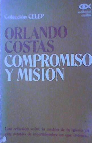 9780899221656: Compromiso y mision (Coleccion CELEP)