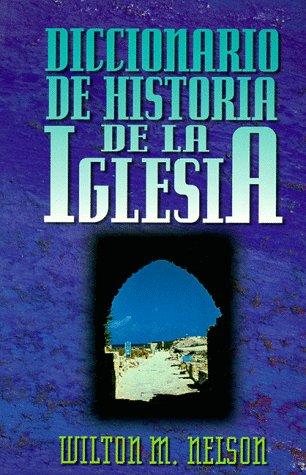 9780899221946: Diccionario De Historia De LA Iglesia