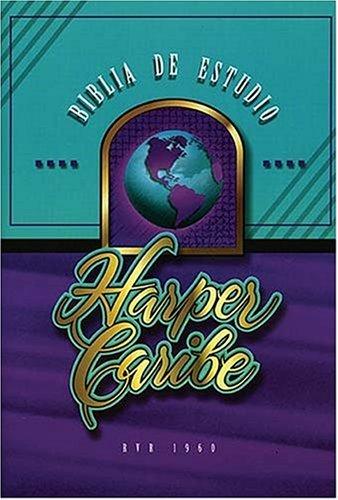 Biblia De Estudio Harper Caribe: RVR 1960- Reina Valera 1960