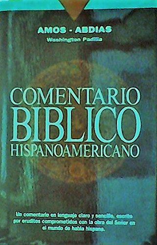 9780899223759: Amos - Abdias: Comentario Biblico Hispanoamericano