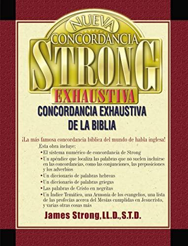 Nueva Concordancia Strong Exhaustiva: Strong, James