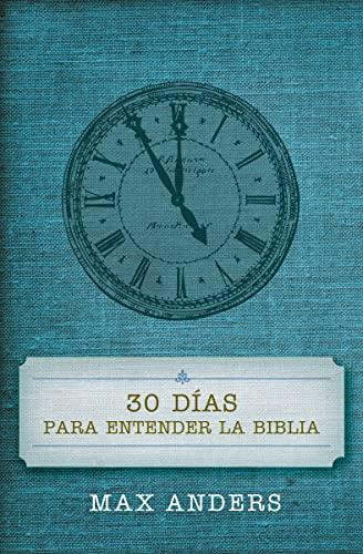 9780899225036: 30 Días Para Entender La Biblia