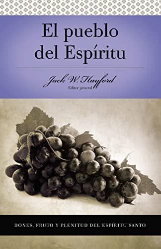 9780899225135: El Pueblo del Espiritu: Dones, Frutos y Plenitud del Espiritu Santo