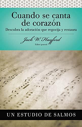 Cuando Se Canta De Corazón: Salmos: Jack Hayford