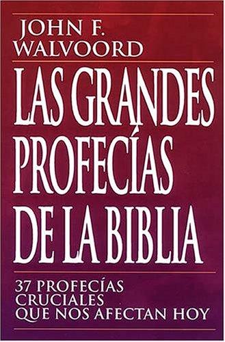 9780899225326: Las Grandes Profecias de La Biblia