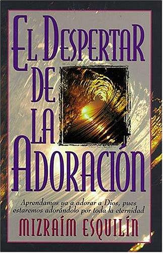 9780899225777: El Despertar De La Adoración
