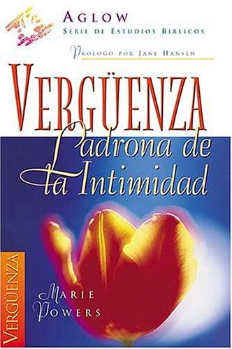 9780899225883: Verguenza: Ladrona de La Intimidad (Serie de Estudios Biblicos Aglow)