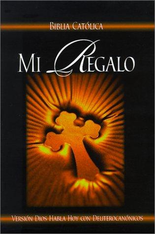 9780899225982: Biblia Catolica Mi Regalo