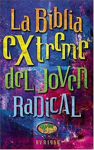 9780899226149: La Bibla Extreme Del Joven Radical