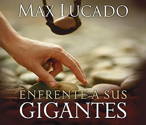 9780899226224: Enfrente a sus gigantes: The God Who Made a Miracle Out of David Stands Ready to Make One Out of You (Spanish Edition)