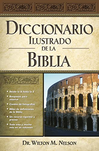 9780899226507: Diccionario Ilustrado de La Biblia = Illustrated Bible Dictionary