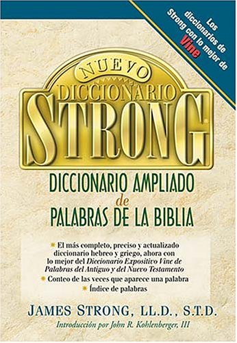 9780899226514: Nuevo Diccionario Strong Ampliado de Palabras de La Biblia / The New Strong's Complete Dictionary of Bible Words