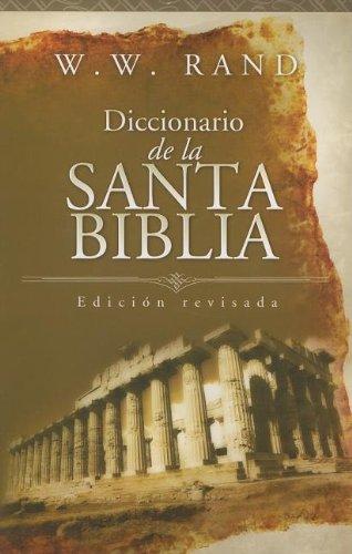 9780899227269: Diccionario De La Santa Biblia