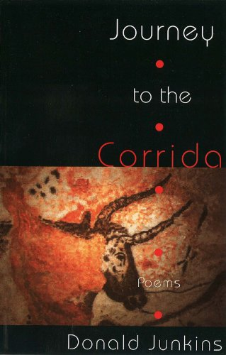 9780899241005: Journey to the Corrida: Poems (Lynx House Books)