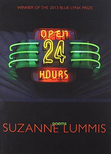 Open Twenty-Four Hours: Poems: Lummis, Suzanne
