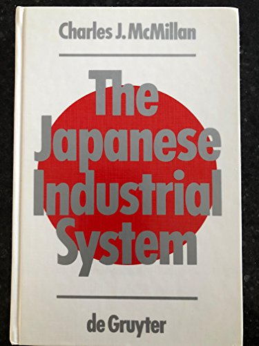 9780899250052: The Japanese industrial system (De Gruyter studies in organization)