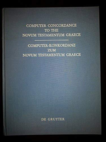9780899250427: Computer Concordance to the Novum Testamentum Graece, 2nd Edition