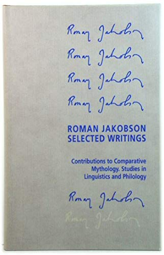 9780899250519: Roman Jakobson: Selected Writings. VII. Contributions to Comparative Mythology, Studies in Linguistics and Philology, 1972 - 1982 (English, French and Russian Edition)