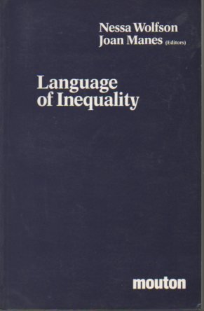 Language of Inequality.; (Contributions to the Sociology of Language No. 36)