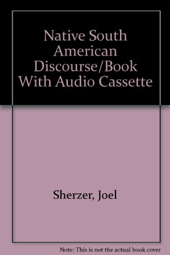 9780899250601: Native South American Discourse/Book With Audio Cassette